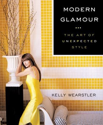 Kelly Wearstler Modern Glamour The Art of Unexpected Style