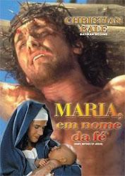 Baixar Filme Maria, Em Nome da Fé / Maria, Mãe de Jesus (Dublado)