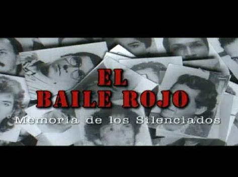 baile rojo - El Baile Rojo: La historia del genocidio de la Unión Patriótica y del Partido Comunista en Colombia Elbailerojo