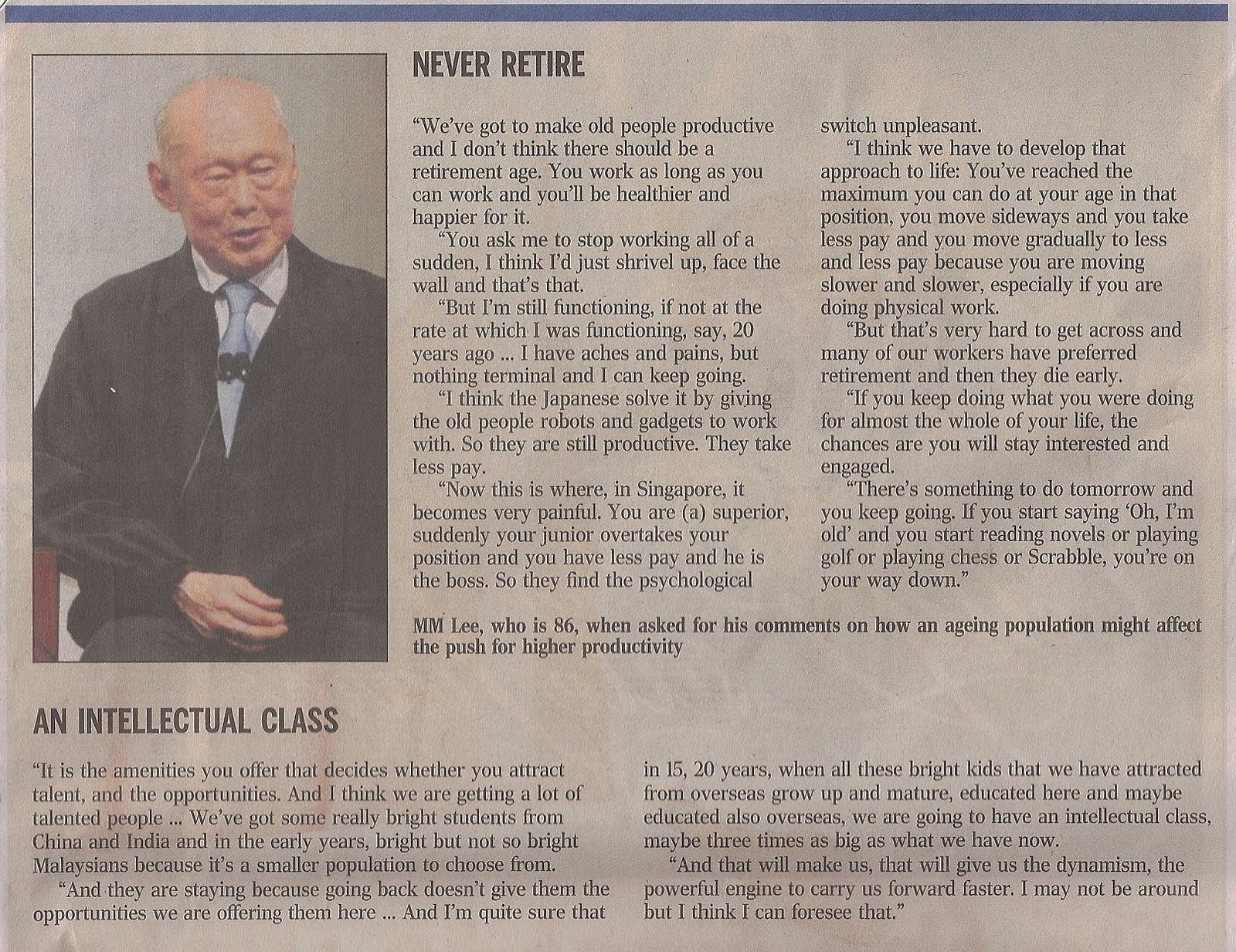 Diary of A Singaporean Mind: MM Lee : Never Retire & the ...