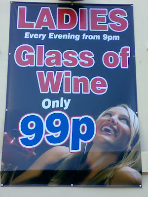Ladies Every Evening from 9pm Glass of Wine Only 99p