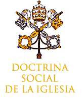 Documentos importantes de la Doctrina Social de la Iglesia