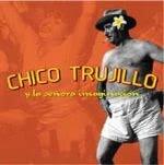 Chico Trujillo y al señora imaginación (2004)