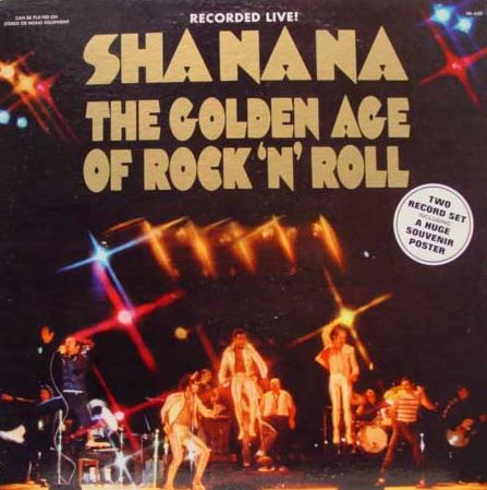 SHA NA NA The Golden Age Of Rock 'N' Roll
