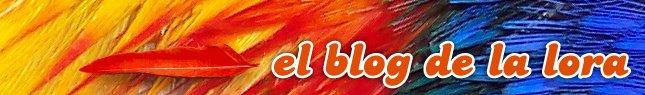 El blog de la lora