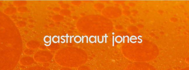 Gastronaut Jones