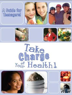 Take Charge of Your Health! A Guide for Teenagers!