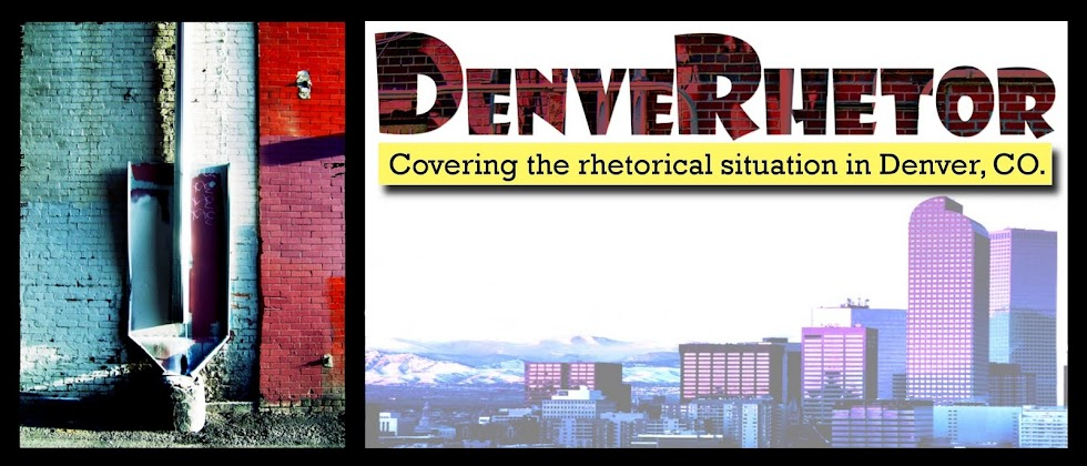 DenveRhetor: Covering the rhetorical situation in Denver, CO.