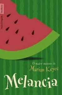 Resenha - Melancia - Marian Keyes
