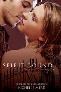 Resenha - VA - Spirit Bound (Laços do Espirito) - Livro 5 -  Richelle Mead