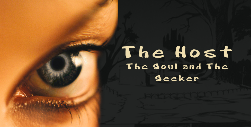 The Host, The Soul and The Seeker