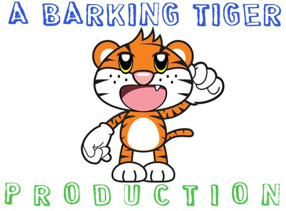 A Barking Tiger Production