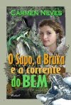 O Sapo, a bruxa e a corrente do bem - 2010.