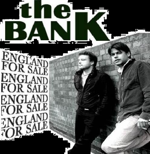 THE BANK - ENGLAND FOR SALE
