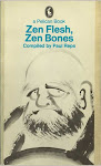 """Zen Flesh, Zen Bones,"" complied by Paul Reps"