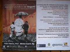 La experiencia urbana en el espacio publico de Bogotá en el siglo XX.  Mónica Cuervo. Pablo Páramo