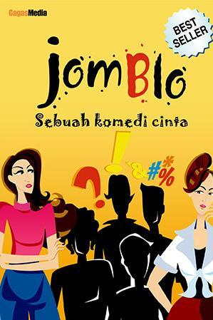 jomblo sebuah komedi cinta detail novel judul novel jomblo sebuah ...