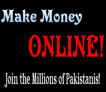 Make Money In PAKISTAN!