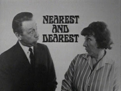 """Nearest and Dearest"" where she played opposite that other fine stalwart"