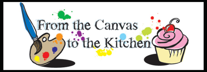 From the Canvas to the Kitchen