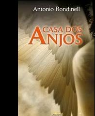 A casa dos Anjos de Antonio Rondinell