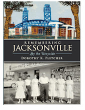 Remembering Jacksonville, from the column: By the Wayside by Dorothy K. Fletcher