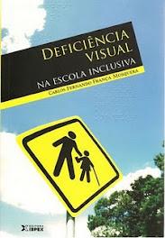 Deficiência Visual na Escola Inclusiva