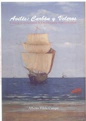AVILÉS: CARBÓN Y VELEROS. A través de la correspondencia de la Real Compañía Asturiana de Minas.