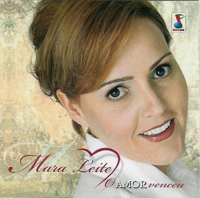 Mara Leite   O Amor Venceu   Álbum Duplo