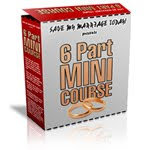 Save My Marriage - 6 Part Mini Course: Click On the Image below