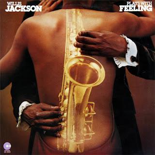Willis Jackson - Plays With Feeling (1976)
