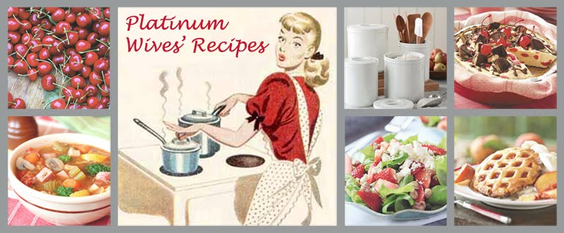 Platinum Wives' Recipes