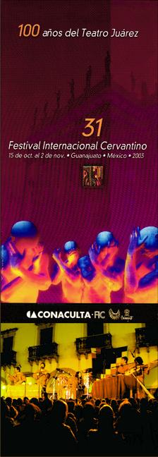 XXXI FESTIVAL INTERNACIONAL CERVANTINO DE MEXICO - FIC