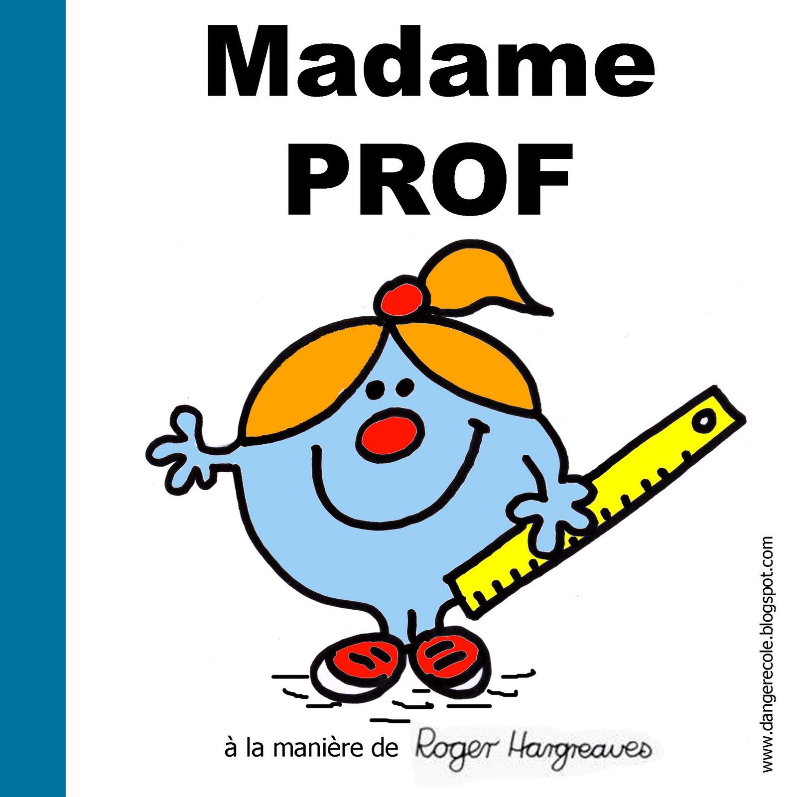 http://4.bp.blogspot.com/_YKd8jtNeB70/TGl9mJ1IoCI/AAAAAAAARXU/gLQwjHatf6A/s1600/madame+prof.jpg