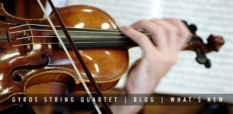 Gyros String Quartet - Whats New  |  BLOG