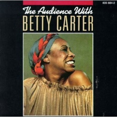 BETTY CARTER - THE AUDIENCE WITH BETTY CARTER (1979)