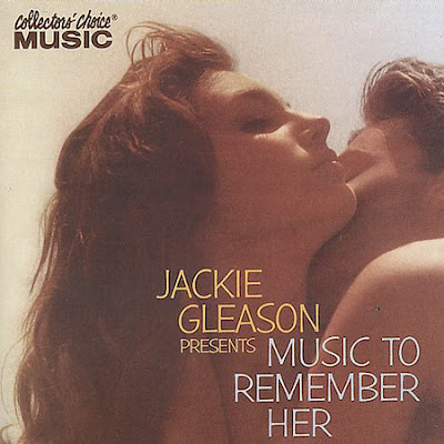 JACKIE GLEASON - MUSIC TO REMEMBER HER (1955)