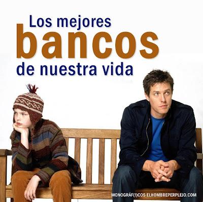 Monográfico 'Los mejores bancos de nuestra vida'