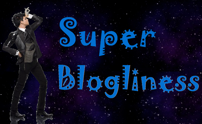 Super Blogliness!