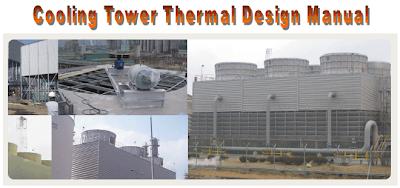 chemical process technology cooling tower thermal design manual rh webwormcpt blogspot com Air Conditioning Cooling Tower Air Conditioning Cooling Tower