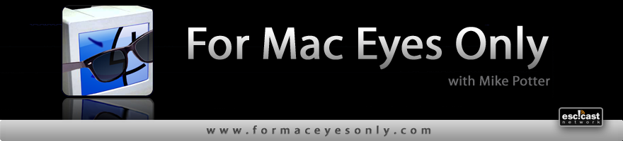 For Mac Eyes Only - Fresh Perspectives for Mac Users