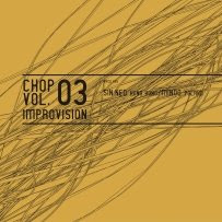 ChoP Vol. 3 - Improvision