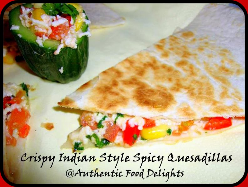 Authentic Food Delights: Crispy Indian Style Spicy Quesadillas