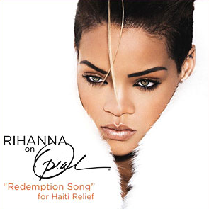 Rihanna - Redemption Song for Haiti Relief