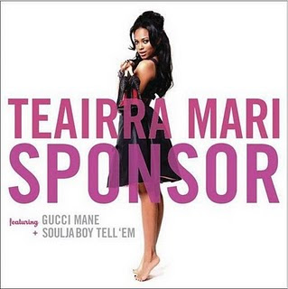 Teairra Mari Ft. Soulja Boy, Gucci Mane - Sponsor 