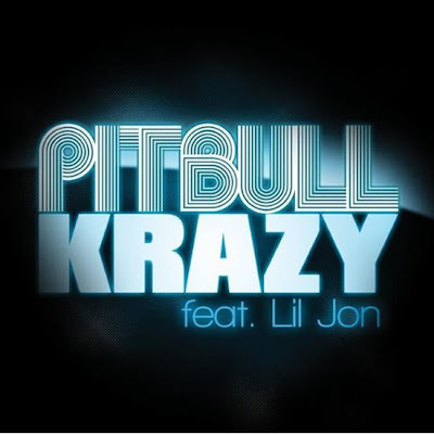 Pitbull - Krazy feat. Lil Jon