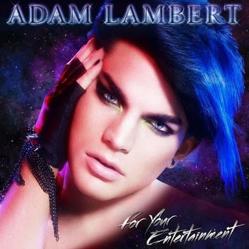 Adam Lambert - For Your Entertainment Mp3 and Ringtone Download - Info from Wikipedia