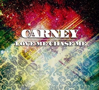 Carney - Love Me Chase Me Mp3 and Ringtone Download - Info from Wikipedia