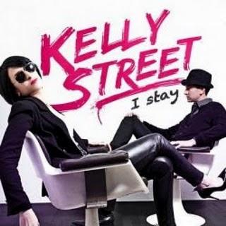 Kelly Street - I Stay