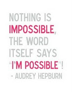 Impossible is nothing :)